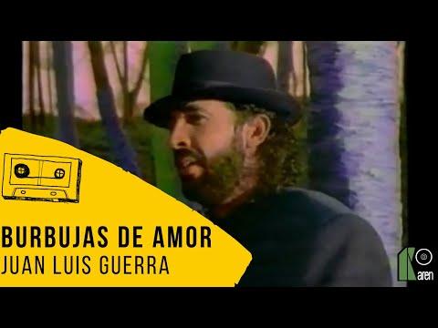 Juan Luis Guerra- Burbujas De Amor (Video Oficial)