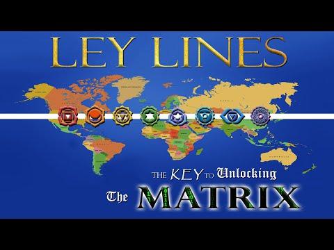 LEY LINES – THE KEY TO UNLOCKING THE MATRIX