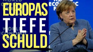 Europas tiefe Schuld - Hat Angela Merkel recht?