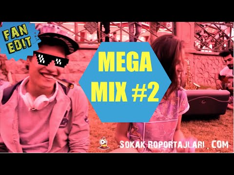 FAN EDIT - MEGA MIX #2