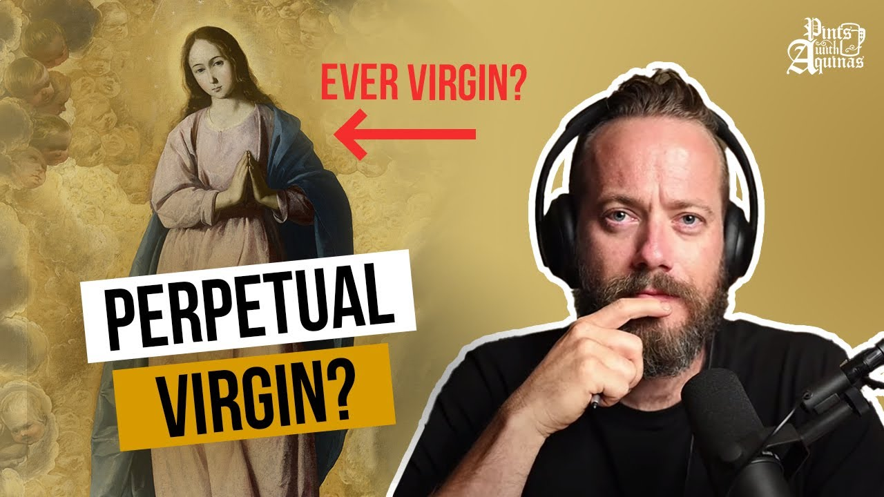 Why the Church Teaches That Mary is a Virgin w/ Tim Staples