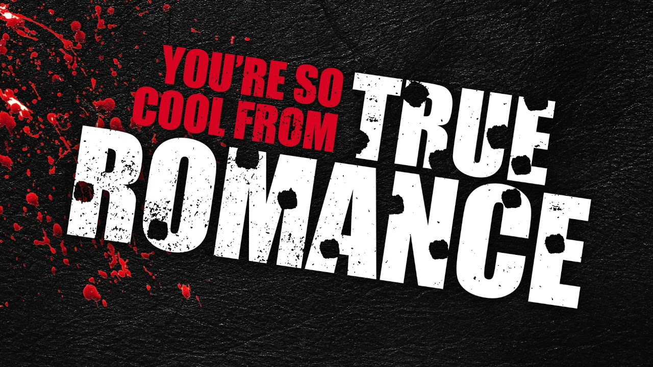 True Romance: You're So Cool   Soundtrack - YouTube