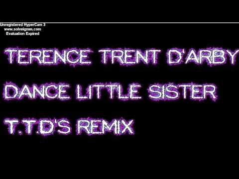 1987 * terence trent d'arby * dance little sister * T.T.D's remix. mp3