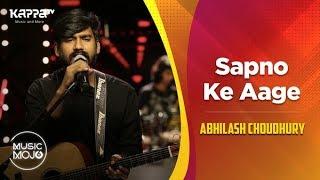 Sapno Ke Aage - Abhilash Choudhury - Music Mojo Season 6 - Kappa TV