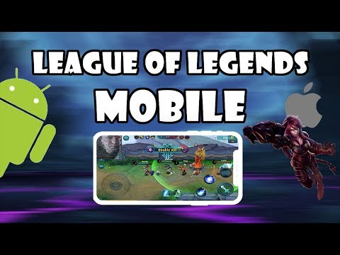 League Of Legends Mobile - Play On Android And IOS (APK Download)