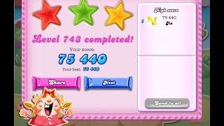 Candy Crush Saga Level 743   ★★★   NO BOOSTER