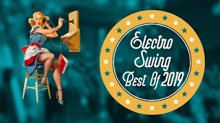 Electro Swing Mix - Best of 2019