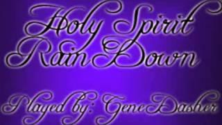 Holy Spirit Rain Down - Piano