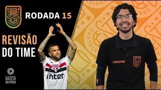 DICAS ATUALIZADAS RODADA 15   CARTOLA FC 2019: DANIEL ALVES NO TIME?