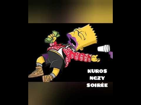 KUROS feat Ngzy #Soirée