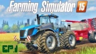 Farming Simulator 2015 / XPilot P / EP.1