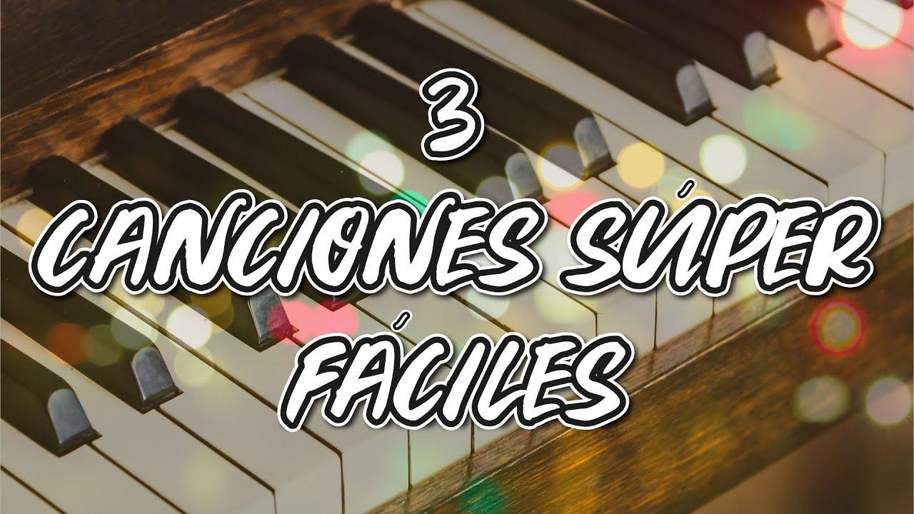 3 Melodías Fáciles En Piano Canciones Románticas Youtube