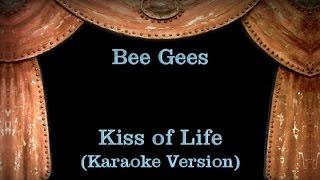 Bee Gees - Kiss of Life with Lyrics (Karaoke Version) Visit http://...
