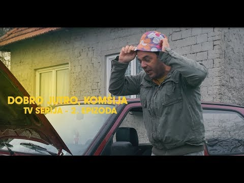 DOBRO JUTRO KOMSIJA 2 EPIZODA (BN Televizija 2019) HD