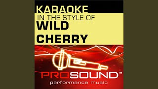 Play That Funky Music (Karaoke Instrumental Track) (In the style of Wild Cherry)