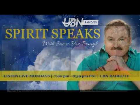 Spirit Speaks with James Van Praagh