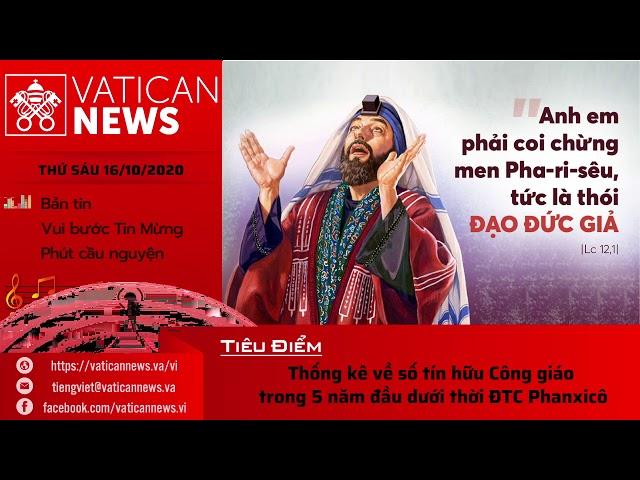 Radio: Vatican News Tiếng Việt thứ Sáu 16.10.2020