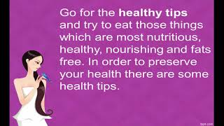 Health tips for a healthy life style and fitness