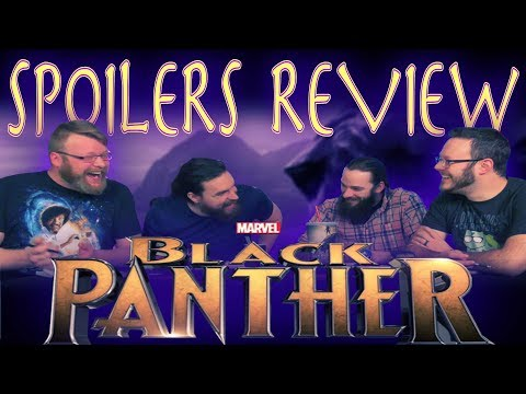 "Marvel's ""Black Panther"" SPOILER movie REVIEW and DISCUSSION!!"