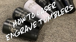 How To Laser Engrave Tumblers With A 60W Chinese Laser From Ebay!