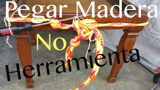 COMO PEGAR MADERA (UNIR MADERA)(SIN HERRAMIENTAS)