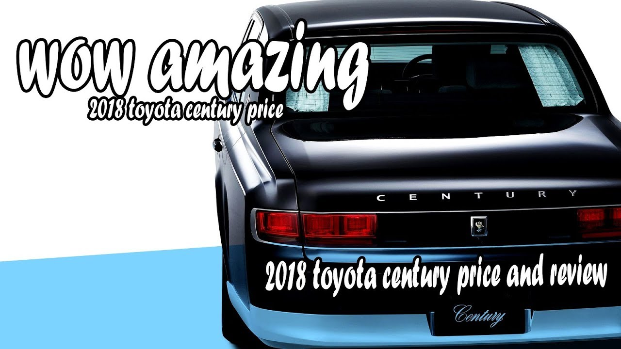 2018 toyota century price