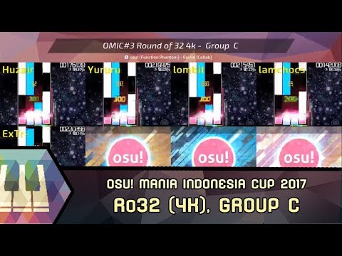 [ Highlights ] osu!mania Indonesia Cup #3 (2017) | 4K | Ro32, Group C