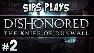 Knife of Dunwall - Part 2 - Return of the River Chucker