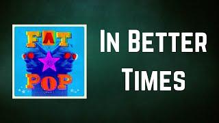 Paul Weller - In Better Times (Lyrics)
