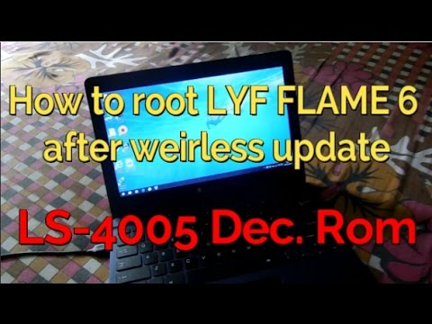 New-How to Root LYF flame 6 After Decss Update LS-4005-06-17 Full Video 100% working