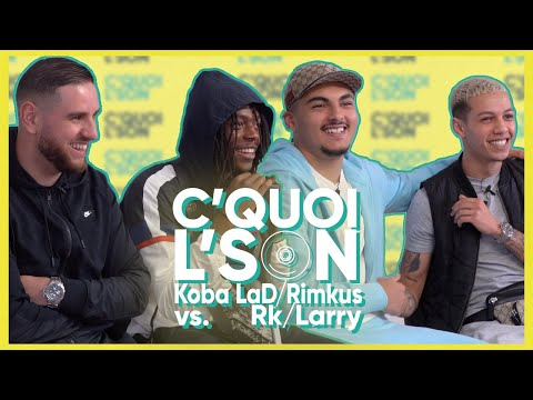 Youtube: C'Quoi L'Son: Koba LaD/Rimkus VS RK/Larry sur du Booba, Leto, Lacrim, Jul, Ninho, Djadja & Dinaz