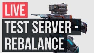 [ War Robots ] LIVE STREAM Test Server REBALANCE