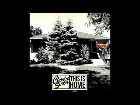 "Charlie Siren ""Til The Cows Come Home"""