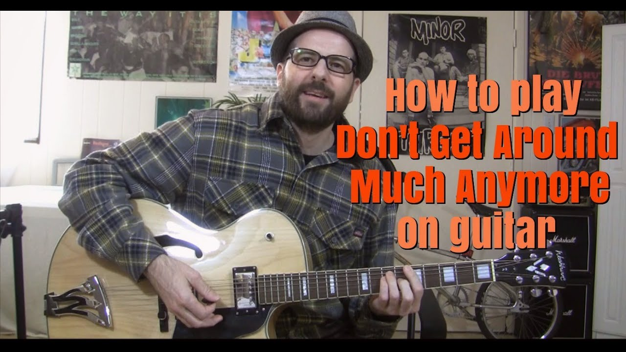 Dont Get Around Much Anymore Guitar Lesson Wtabs Youtube