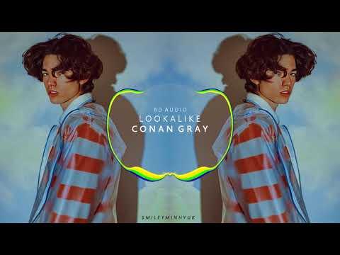 Download CONAN GRAY - LOOKALIKE [8D AUDIO]