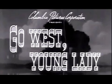 Go West Young Lady 1941 Bob Wills, Glenn Ford, Ann Miller