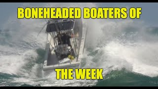boneheaded-boaters-of-the-week-ep-25-featuring-wavy-boats