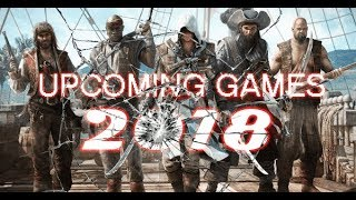 Top 12 Upcoming PC & PS-4 Games 2018 | New Action Games Stock