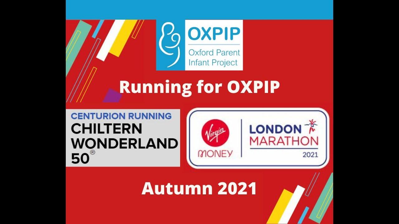 London Marathon and Chiltern Wonderland 50 fundraiser for OXPIP!