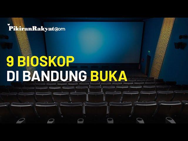 9 Bioskop di Kota Bandung Kembali Buka, Simak Daftar Lengkapnya