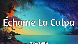 Baixar Luis Fonsi & Demi Lovato - Échame La Culpa (Lyrics)