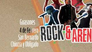 GUASONES EN EL ROCK & ARENA