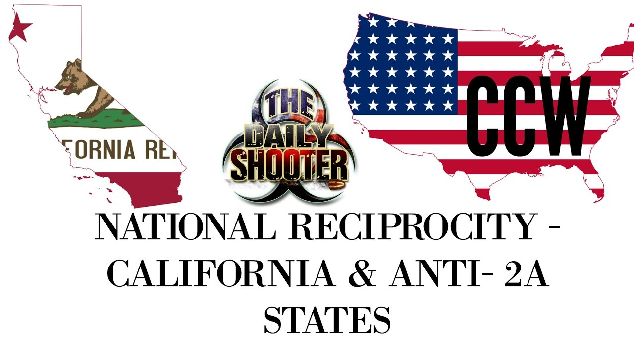 national reciprocity concealed carry anti gun states youtube