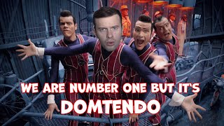We are number one but it's Domtendo!