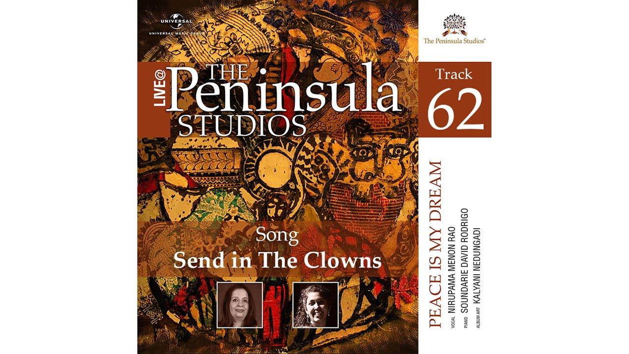 Nirupama Menon Rao | Send in The Clowns | Peace is my Dream | Live @The Peninsula Studios