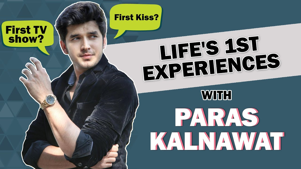 Paras Kalnawat Shares His Firsts Experiences of Life's | Audition, Crush, Kiss & More | Anupamaa