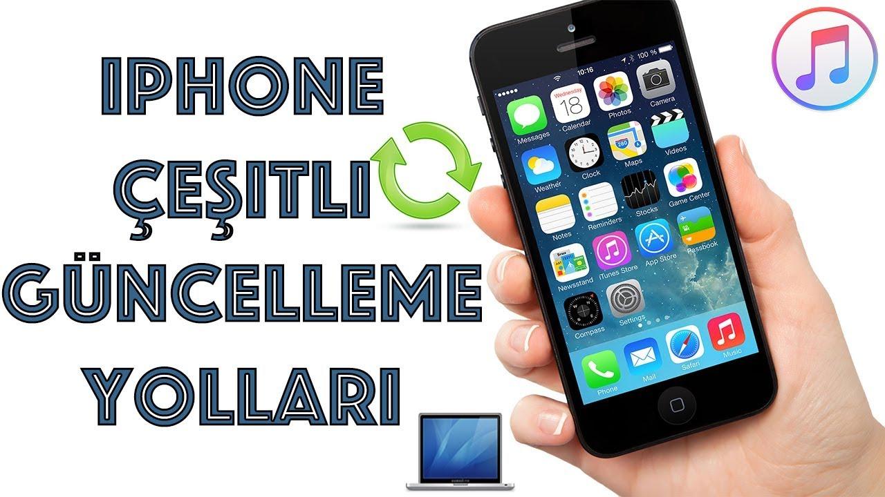 Iphone Güncelleme Yolları