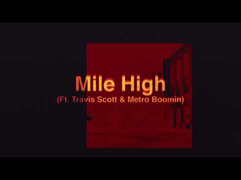 James Blake - Mile High Feat. Travis Scott And Metro Boomin  (Official Audio)