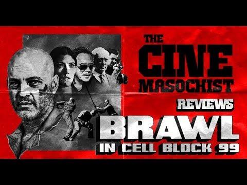 The Cine Masochist: BRAWL IN CELL BLOCK 99