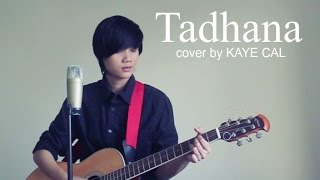 Tadhana Up Dharma Down KAYE CAL Acoustic Cover.mp3